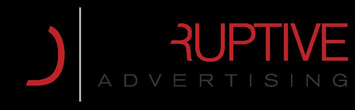 Disruptive Advertising